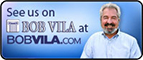 Bob Vila on BobVila.com